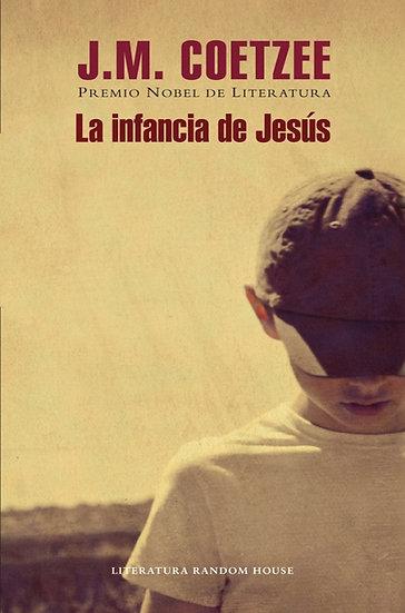 LA INFANCIA DE JESÚS. COETZEE, J.M.