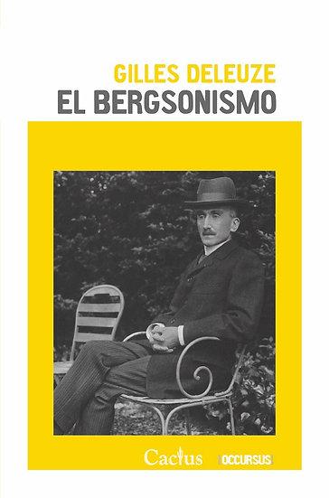 EL BERGSONISMO. DELEUZE, GILLES