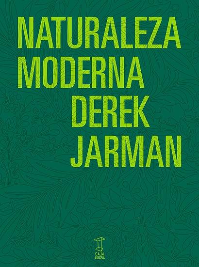 NATURALEZA MODERNA. JARMAN, DEREK