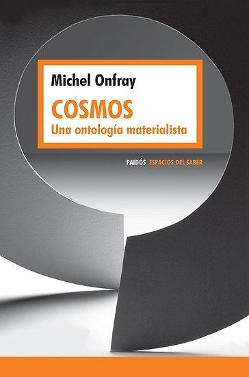 COSMOS. ONFRAY, MICHEL