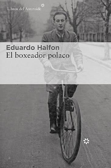 EL BOXEADOR POLACO. HALFON, EDUARDO