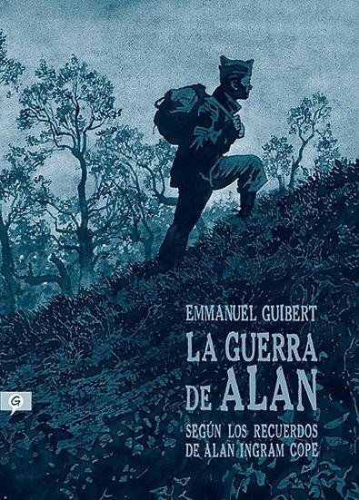LA GUERRA DE ALAN (SEGÚN LOS RECUERDOS DE ALAN INGRAM COPE). GUIBERT, EMMANUEL