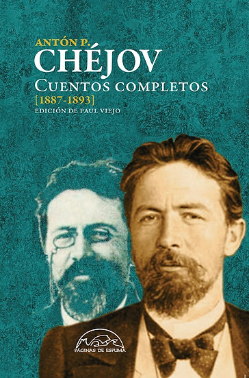 CUENTOS COMPLETOS (1887-1893). CHÉJOV, ANTÓN