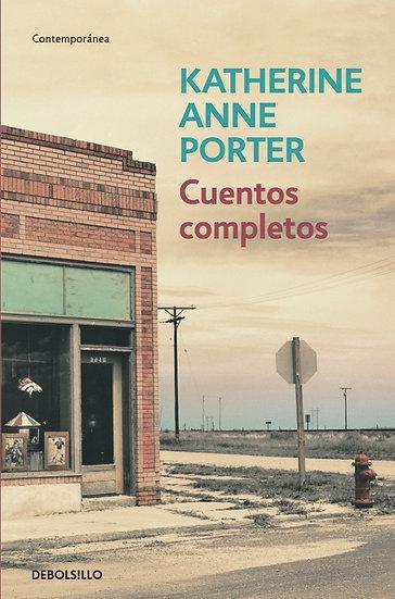 CUENTOS COMPLETOS. PORTER, KATHERINE ANNE