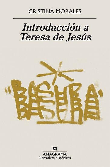 INTRODUCCIÓN A TERESA DE JESÚS. MORALES, CRISTINA