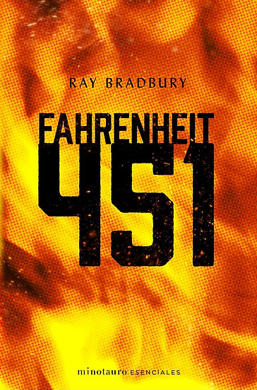 FAHRENHEIT 451. BRADBURY, RAY