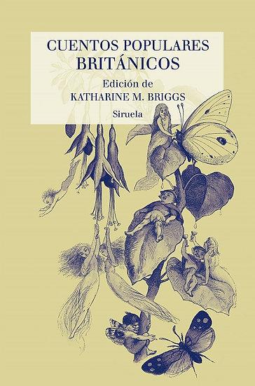 CUENTOS POPULARES BRITÁNICOS. BRIGGS, KATHARINE M. (ED.)