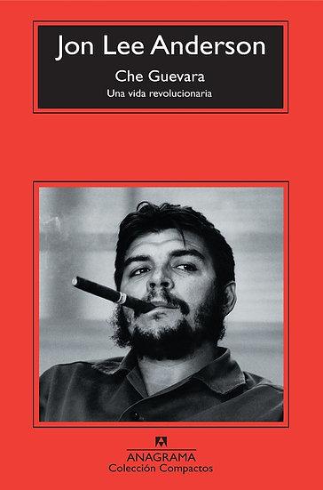 CHE GUEVARA. ANDERSON, JON LEE