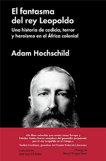 EL FANTASMA DEL REY LEOPOLDO. HOCHSCHILD, ADAM