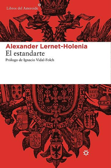 EL ESTANDARTE. LERNET-HOLENIA, ALEXANDER