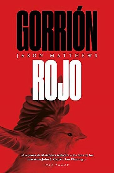 GORRIÓN ROJO. MATTHEWS, JASON