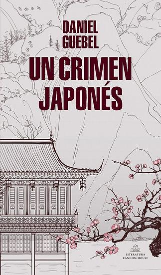 UN CRIMEN JAPONÉS. GUEBEL, DANIEL