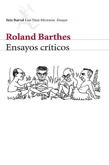 ENSAYOS CRÍTICOS. BARTHES, ROLAND
