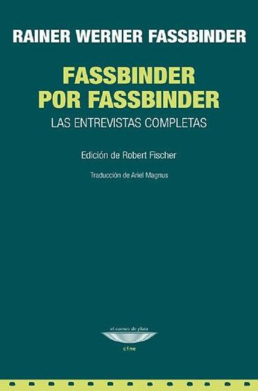 FASSBINDER POR FASSBINDER. FASSBINDER, RAINER WERNER