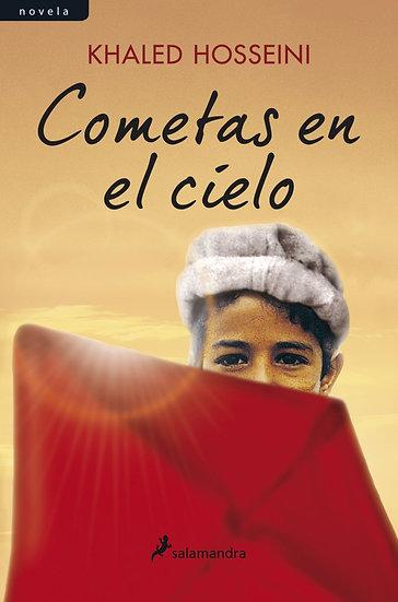 COMETAS EN EL CIELO. HOSSEINI, KHALED
