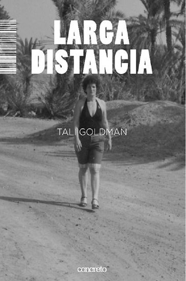 LARGA DISTANCIA. GOLDMAN, TALI