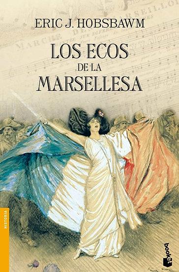 LOS ECOS DE LA MARSELLESA. HOBSBAWM, ERIC J.