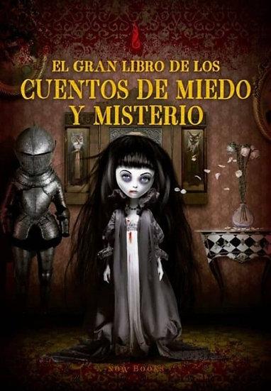EL GRAN LIBRO DE LOS CUENTOS DE MIEDO Y MISTERIO. AA. VV.