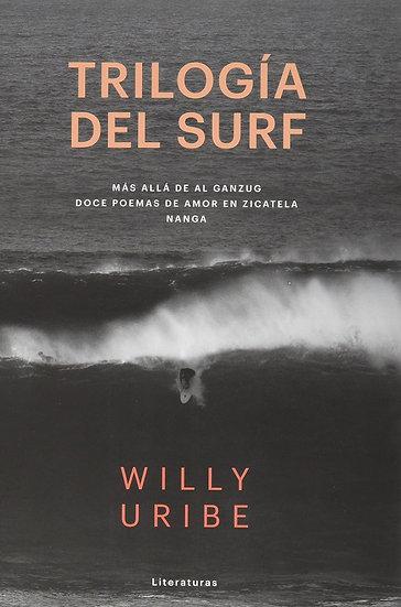 TRILOGÍA DEL SURF. URIBE, WILLY