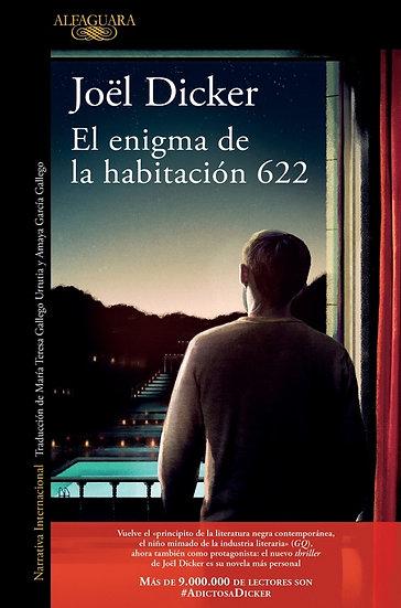 EL ENIGMA DE LA HABITACIÓN 622. DICKER, JOEL