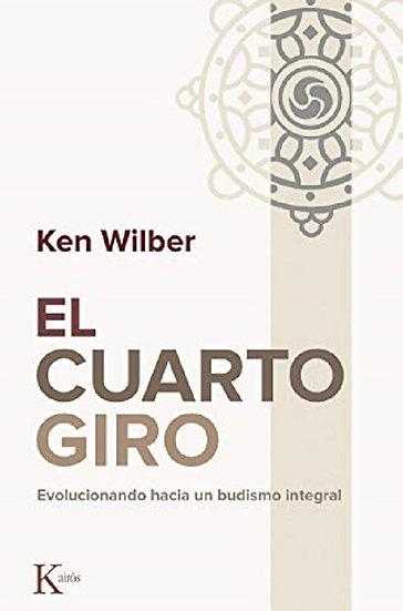EL CUARTO GIRO. WILBER, KEN