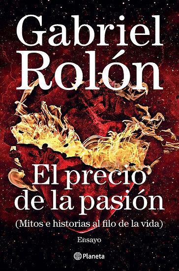 EL PRECIO DE LA PASIÓN. ROLÓN, GABRIEL