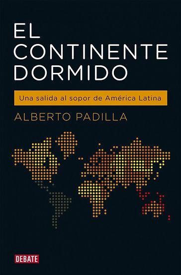 EL CONTINENTE DORMIDO. PADILLA, ALBERTO