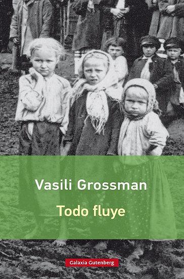 TODO FLUYE. GROSSMAN, VASILI