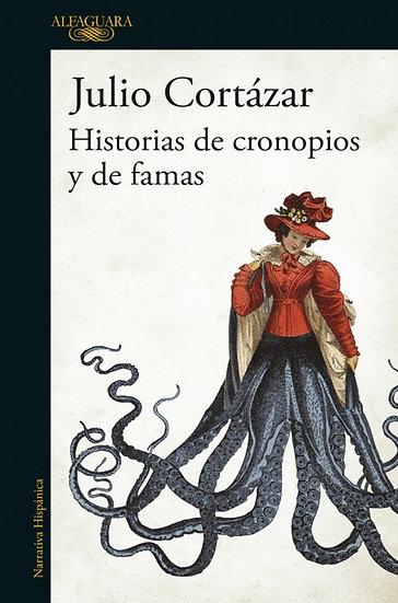 HISTORIAS DE CRONOPIOS Y DE FAMAS. CORTÁZAR, JULIO