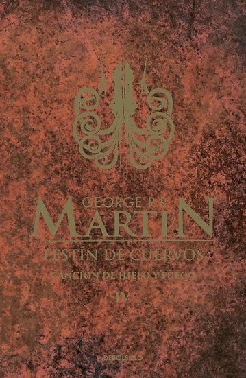 FESTÍN DE CUERVOS (CANCIÓN DE HIELO Y FUEGO 4). MARTIN, GEORGE R.R.