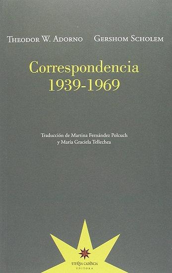 CORRESPONDENCIA (1939-1969). ADORNO, THEODOR W. - SCHOLEM, GERSHOM
