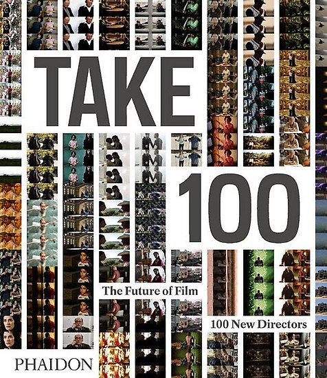 TAKE 100 (THE FUTURE OF FILM. 100 NEW DIRECTORS. AA.VV.