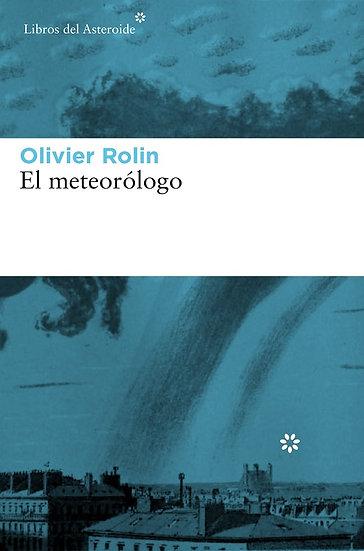 EL METEORÓLOGO. ROLIN, OLIVIER
