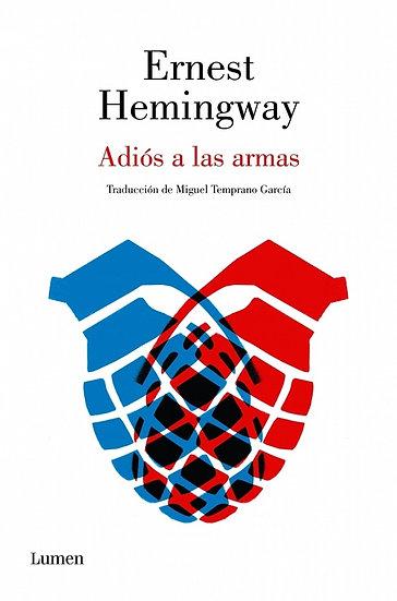 ADIÓS A LAS ARMAS. HEMINGWAY, ERNEST