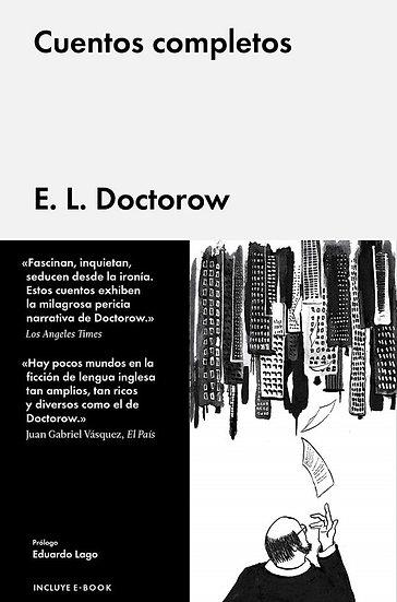CUENTOS COMPLETOS. DOCTOROW, E. L.