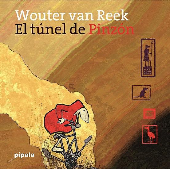 EL TÚNEL DE PINZÓN. VAN REEK, WOUTER