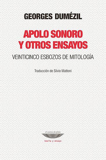 APOLO SONORO Y OTROS ENSAYOS. DUMÉZIL, GEORGES