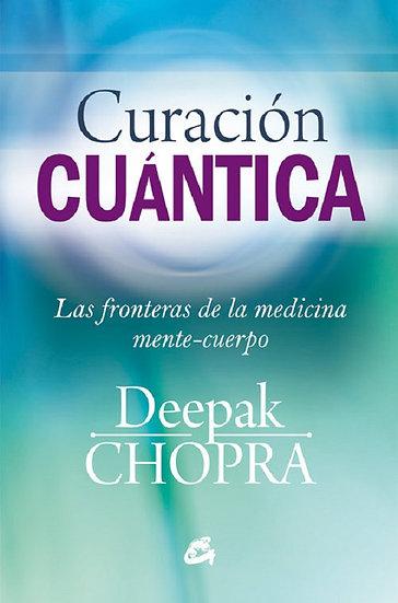 CURACIÓN CUÁNTICA. CHOPRA, DEEPAK