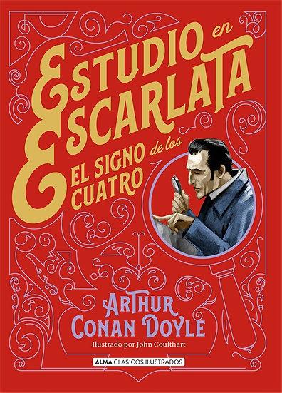 ESTUDIO EN ESCARLATA / EL SIGNO DE LOS CUATRO. CONAN DOYLE, ARTHUR - COULTHART