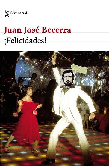 ¡FELICIDADES!. BECERRA, JUAN JOSÉ