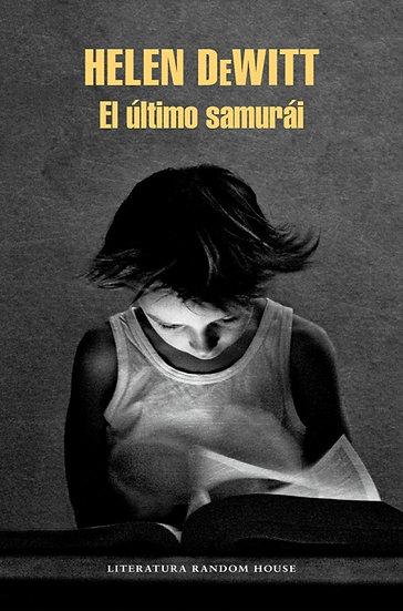EL ÚLTIMO SAMURAI. DEWITT, HELEN