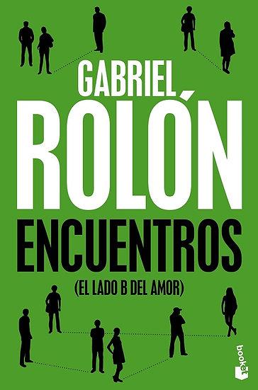 ENCUENTROS (EL LADO B DEL AMOR). ROLÓN, GABRIEL