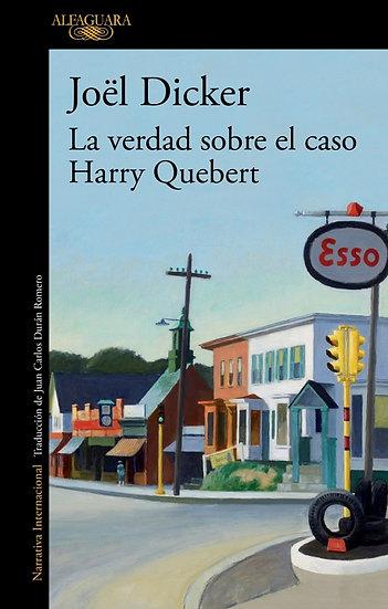 LA VERDAD SOBRE EL CASO HARRY QUEBERT. DICKER, JOEL