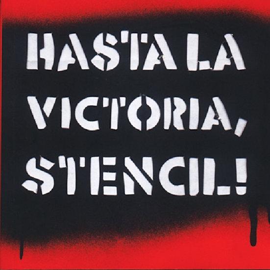 HASTA LA VICTORIA, STENCIL!. INDIJ, GUIDO