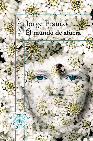 EL MUNDO DE AFUERA. FRANCO, JORGE