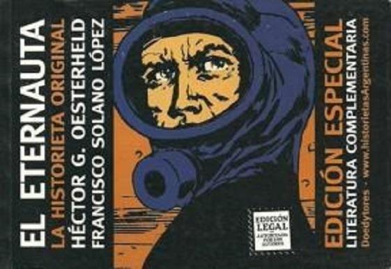 EL ETERNAUTA (+ LECTURA COMPLEMENTARIA). OESTERHELD, HÉCTOR GERMÁN