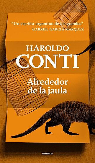 ALREDEDOR DE LA JAULA. CONTI, HAROLDO