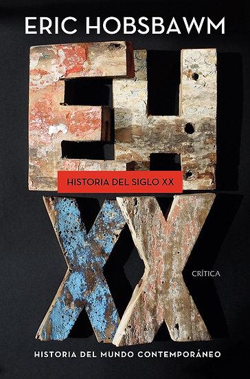 HISTORIA DEL SIGLO XX. HOBSBAWM, ERIC