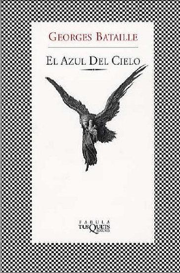 EL AZUL DEL CIELO. BATAILLE, GEORGES
