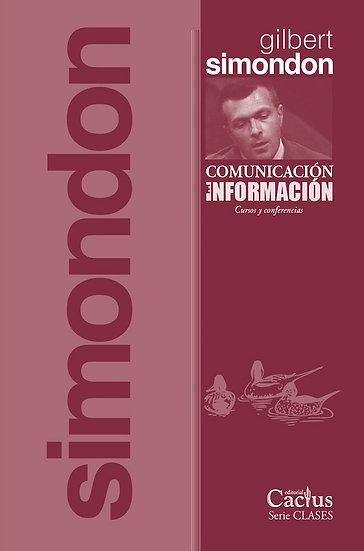 COMUNICACIÓN E INFORMACIÓN. SIMONDON, GILBERT